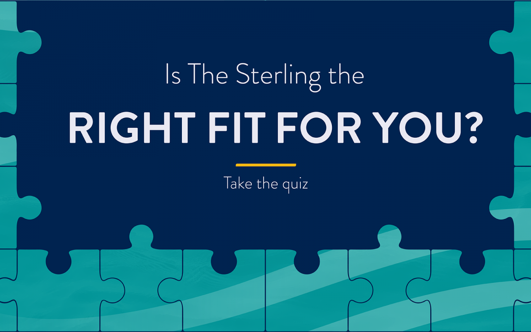 Is The Sterling The Right Fit for You?